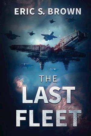 Bog, paperback The Last Fleet af Eric S. Brown