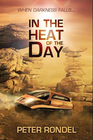 Bog, paperback In the Heat of the Day af Peter Rondel
