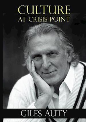 Bog, paperback Culture at Crisis Point af Giles Auty