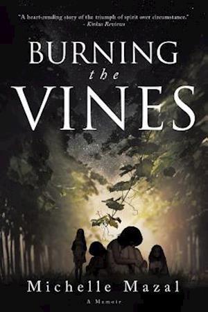 Bog, paperback Burning the Vines af Michelle Mazal
