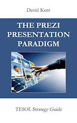 The Prezi Presentation Paradigm
