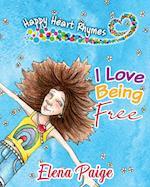 I Love Being Free af Elena Paige