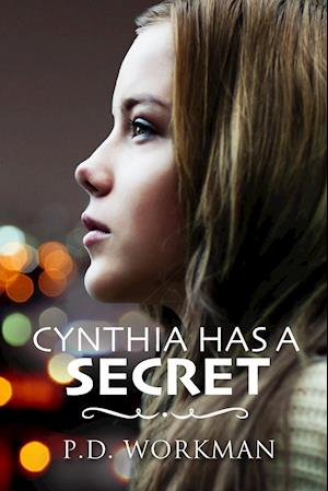 Bog, paperback Cynthia Has a Secret af P. D. Workman