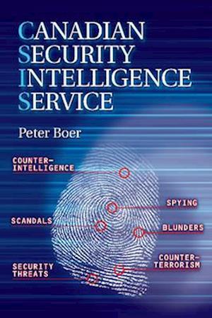 Canadian Security Intelligence af Peter Boer