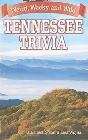 Bog, paperback Tennessee Trivia af J. Ernst Nolan