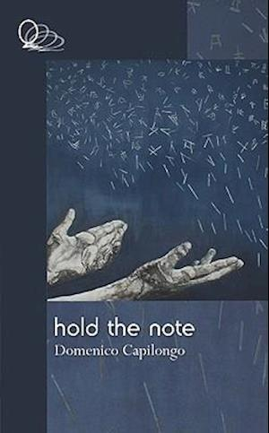 Hold the Note af Domenico Capilongo