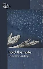 Hold the Note af Domenico Capilongo