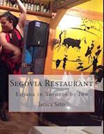 Segovia Restaurant af Janice Seto