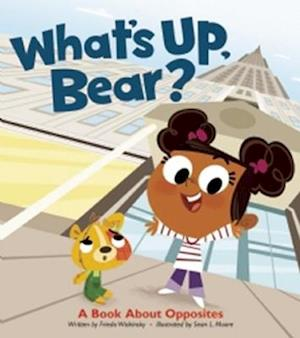 What's Up, Bear? af Frieda Wishinsky