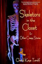 Skeletons in the Closet & Other Creepy Stories af Cheryl Kaye Tardif