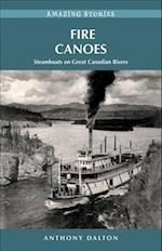 Fire Canoes af Anthony Dalton