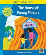 The House of Funny Mirrors (Joy Cowley Club Set 1)