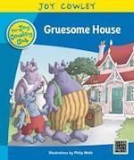 Gruesome House (Joy Cowley Club Set 1)