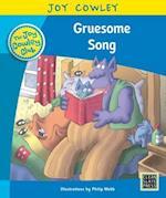 Gruesome Song (Joy Cowley Club Set 1)