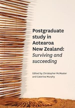 Postgraduate Study in Aotearoa New Zealand af Christopher McMaster