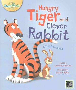 Hungry Tiger and Clever Rabbit af Lucretia Samson