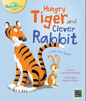 Hungry Tiger and Clever Rabbit (Big Book Edition) af Lucretia Samson