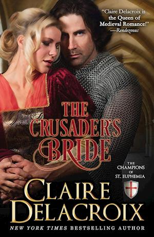The Crusader's Bride (the Champions of Saint Euphemia Book 1) af Claire Delacroix