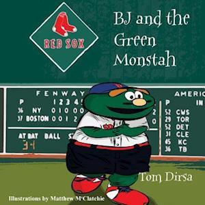 Bog, paperback BJ and the Green Monstah af Tom Dirsa