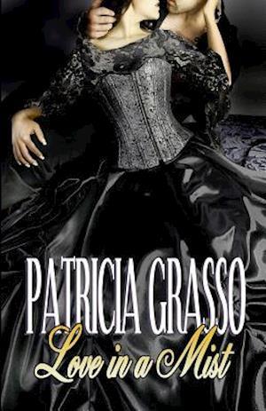 Bog, paperback Love in a Mist af Patricia Grasso