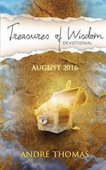 Treasures of Wisdom Devotional August 2016