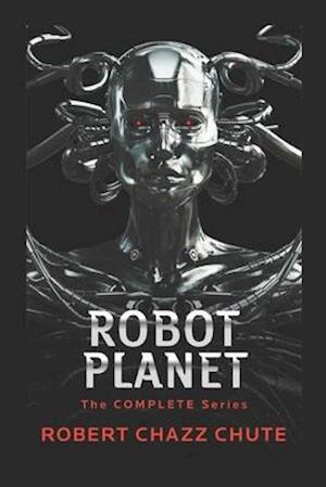 Bog, paperback Robot Planet af Robert Chazz Chute
