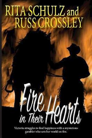 Bog, paperback Fire in Their Hearts af Rita Schulz, Russ Crossley