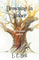 Drowning in Amber af E. C. Bell