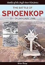 The Battle of Spioenkop (Battles of the Anglo boer War)