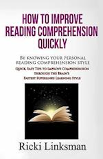 How to Improve Reading Comprehension Quickly