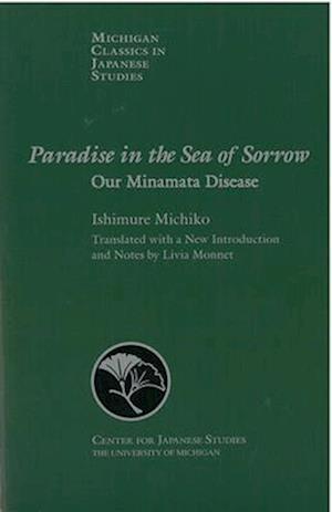 Bog, paperback Paradise in the Sea of Sorrow af Michiko Ishimure