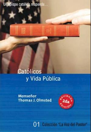 Catolicos y Vida Publica af Thomas J. Olmsted