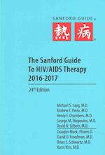 The Sanford Guide to HIV/AIDS Therapy 2016
