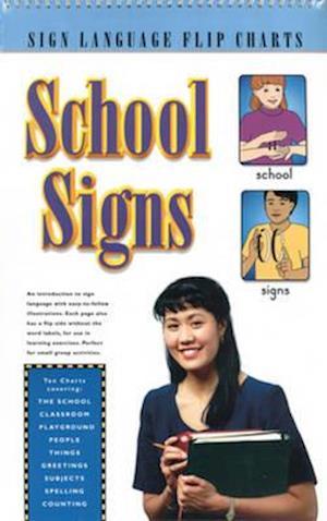School Signs (Flip Chart) af Jane Schneider