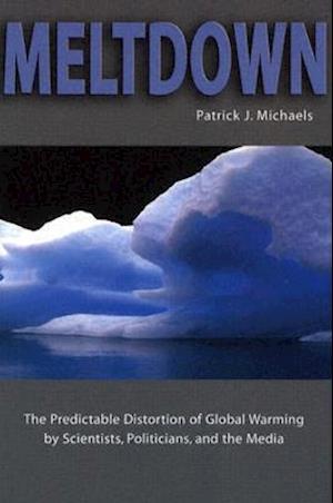 Meltdown af Patrick J. Michaels