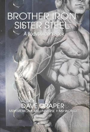 Bog, paperback Brother Iron, Sister Steel af Dave Draper