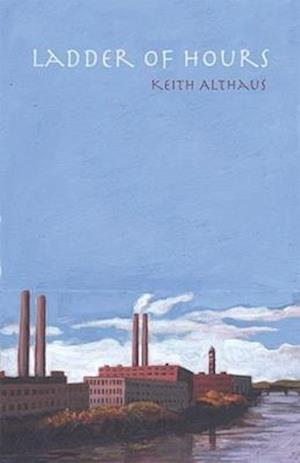 Ladder of Hours af Keith Althaus