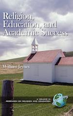 Religion, Education and Academic Success (Research on Religion and Education)