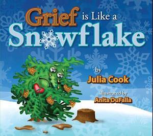 Grief is Like a Snowflake af Julia Cook