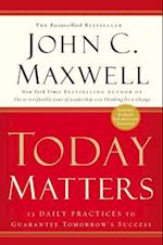 Today Matters (MAXWELL, JOHN C)