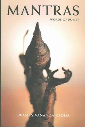 Mantras af Sivananda Radha, Swami Sivananda Radha