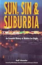 Sun, Sin and Suburbia af Geoff Schumacher
