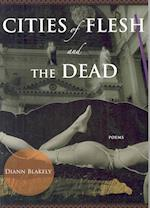 Cities of Flesh and the Dead af Diann Blakely