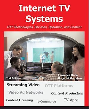 Bog, paperback Internet TV Systems af Lawrence Harte, Roger McGarrahan