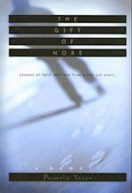 The Gift of More af Pamela Yates