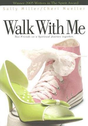 Walk with Me af Sally Miller, Cheri Mueller