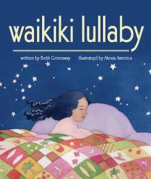 Waikiki Lullaby af Beth Greenway