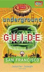 Underground Guide to San Francisco