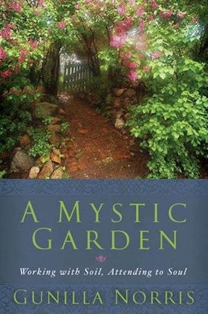 Mystic Garden af Gunilla Norris