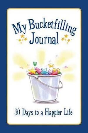 My Bucketfilling Journal af Carol Mccloud
